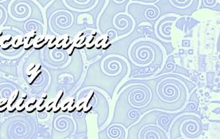 Psicoterapia y Felicidad, Blog de Manuel Olalla, Psicoterapia, terapia, profesionalidad, psicólogos, Manuel Olalla, Neurofeedback Zaragoza, Manuel Olaya